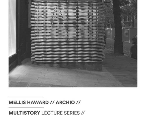 Mellis is speaking at the upcoming Multistory lecture